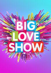 Концерт Big Love Show в Москве