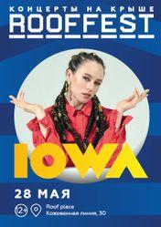 IOWA  | Концерт на крыше | ROOF FEST
