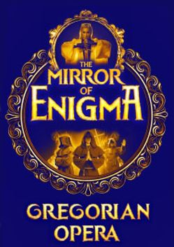 """MIRROR OF ENIGMA"" GREGORIAN OPERA. KSANA & ENCHANTED VOICES"